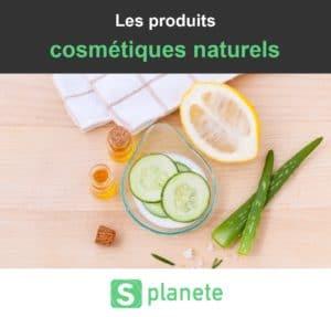 les produits cosmétiques naturels