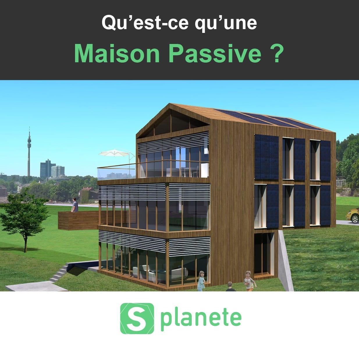Qu'est-ce qu'une Maison Passive ? Définition et explications