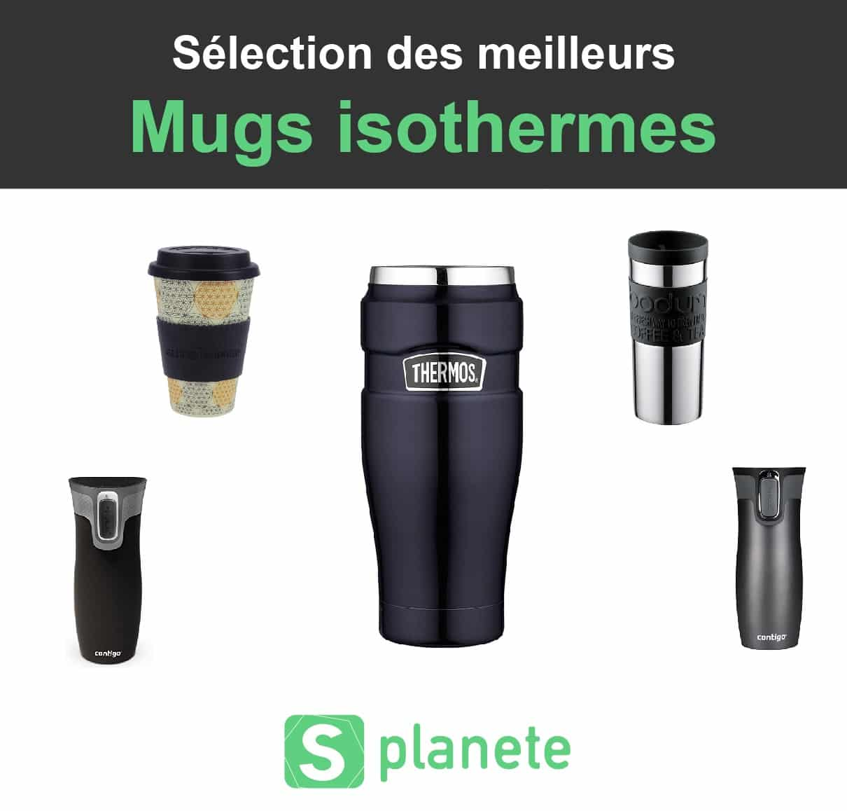 10 meilleurs mugs isothermes – Comparatif & tests 2019