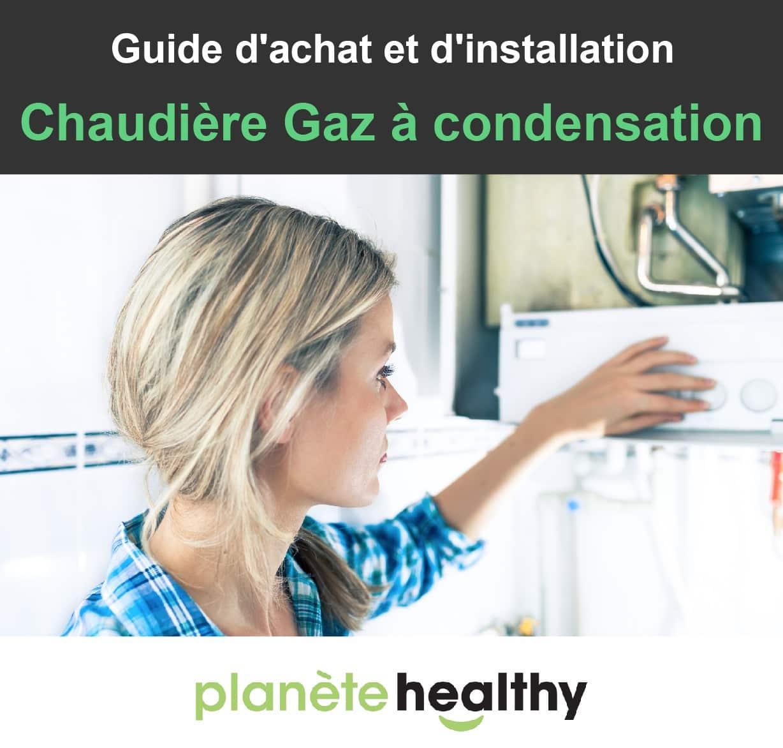 Chaudière Gaz à Condensation